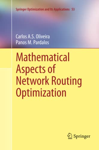 9781461430025: Mathematical Aspects of Network Routing Optimization (Springer Optimization and Its Applications) (Volume 53)