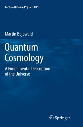 9781461430179: Quantum Cosmology: A Fundamental Description of the Universe (Lecture Notes in Physics)
