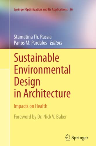Sustainable Environmental Design in Architecture. Impacts on Health: STAMATINA TH. RASSIA