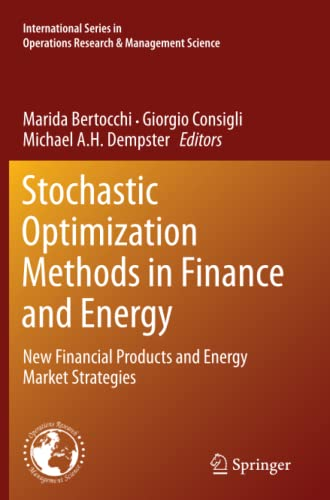 9781461430278: Stochastic Optimization Methods in Finance and Energy: New Financial Products and Energy Market Strategies (International Series in Operations Research & Management Science)