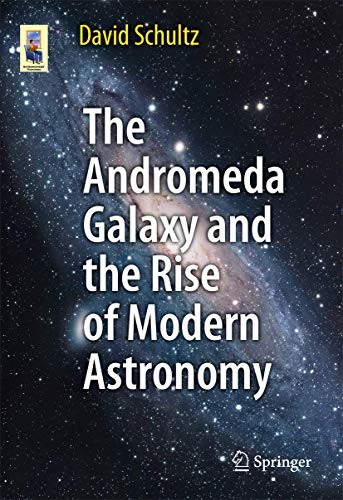 9781461430483: The Andromeda Galaxy and the Rise of Modern Astronomy (Astronomers' Universe)