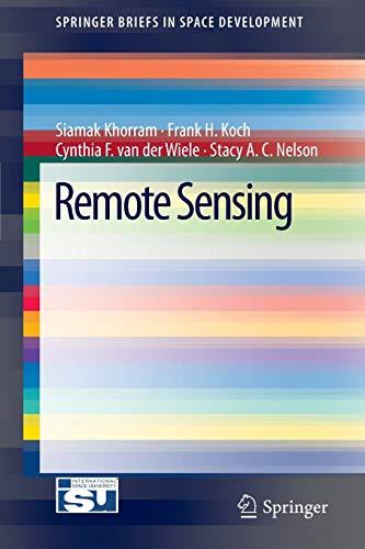 9781461431022: Remote Sensing (SpringerBriefs in Space Development)