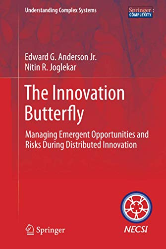 9781461431305: The Innovation Butterfly: Managing Emergent Opportunities and Risks During Distributed Innovation (Understanding Complex Systems)