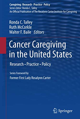 9781461431534: Cancer Caregiving in the United States: Research, Practice, Policy (Caregiving: Research · Practice · Policy)