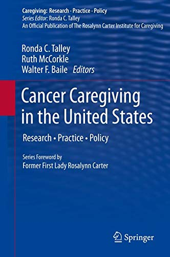 9781461431541: Cancer Caregiving in the United States: Research, Practice, Policy
