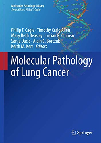 Molecular Pathology of Lung Cancer: Philip T. Cagle