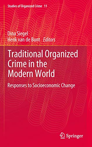 9781461432111: Traditional Organized Crime in the Modern World: Responses to Socioeconomic Change (Studies of Organized Crime)