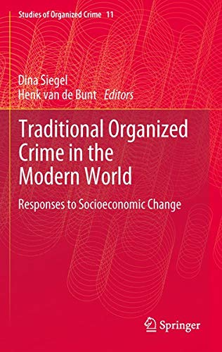 9781461432128: Traditional Organized Crime in the Modern World: Responses to Socioeconomic Change (Studies of Organized Crime)