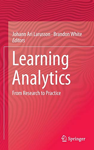 9781461433040: Learning Analytics: From Research to Practice (Computer-Supported Collaborative Learning)
