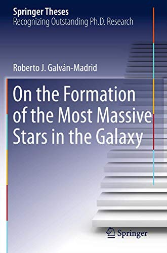 9781461433071: On the Formation of the Most Massive Stars in the Galaxy (Springer Theses)