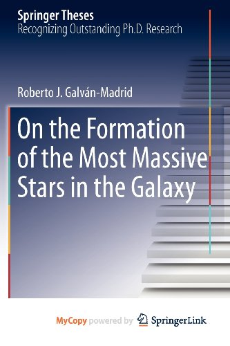 9781461433095: On the Formation of the Most Massive Stars in the Galaxy