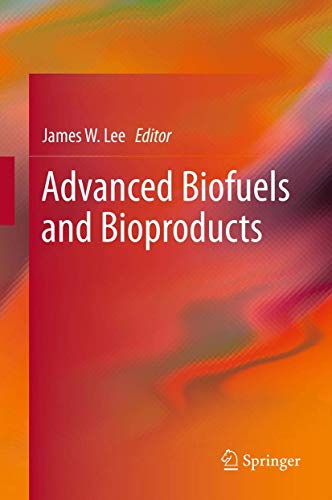 Advanced Biofuels and Bioproducts (Hardcover)