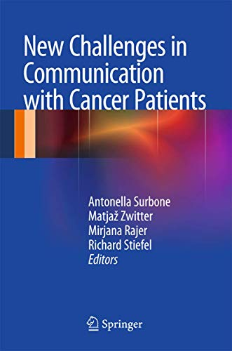 9781461433682: New Challenges in Communication with Cancer Patients