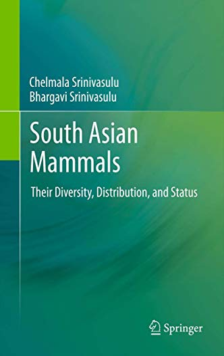 South Asian Mammals: Chelmala Srinivasulu