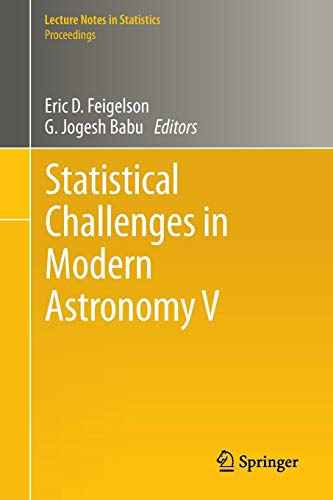 Statistical Challenges in Modern Astronomy V: Eric D. Feigelson