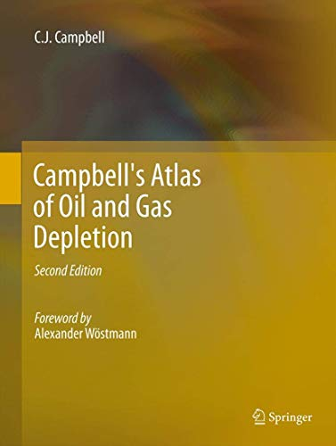 Campbell's Atlas of Oil and Gas Depletion: Colin J Campbell