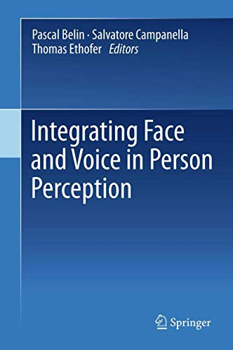 Integrating Face and Voice in Person Perception: Belin Pascal
