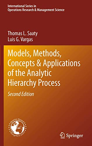 9781461435969: Models, Methods, Concepts & Applications of the Analytic Hierarchy Process (International Series in Operations Research & Management Science)