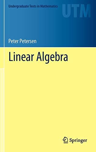 9781461436119: Linear Algebra (Undergraduate Texts in Mathematics)