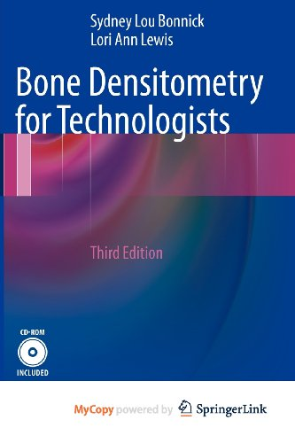 9781461436263: Bone Densitometry for Technologists