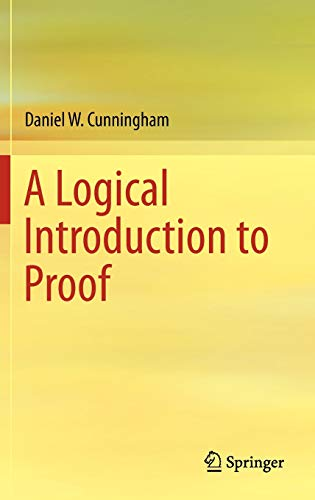 9781461436300: A Logical Introduction to Proof