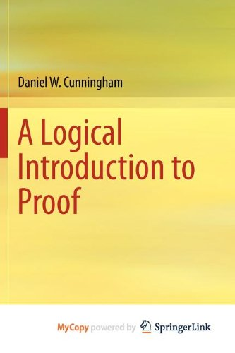 9781461436324: A Logical Introduction to Proof