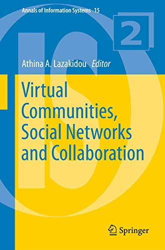 9781461436331: Virtual Communities, Social Networks and Collaboration (Annals of Information Systems) (Volume 15)