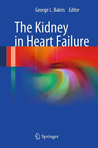 The Kidney in Heart Failure: George L. Bakris