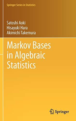 9781461437185: Markov Bases in Algebraic Statistics (Springer Series in Statistics)