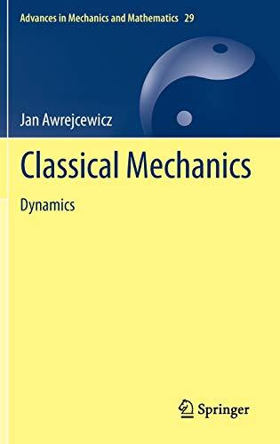 9781461437390: Classical Mechanics: Dynamics (Advances in Mechanics
