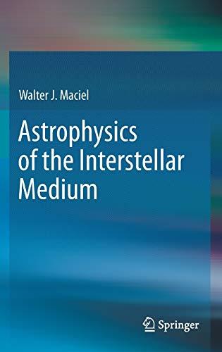 9781461437666: Astrophysics of the Interstellar Medium