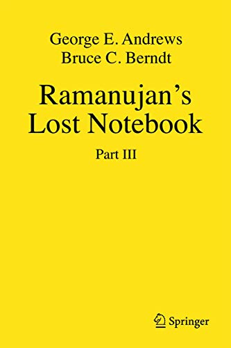 Ramanujan's Lost Notebook: Part III (1461438098) by George E. Andrews; Bruce C. Berndt
