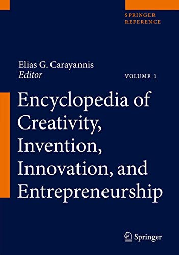 Encyclopedia of Creativity, Invention, Innovation and Entrepreneurship (Hardcover)