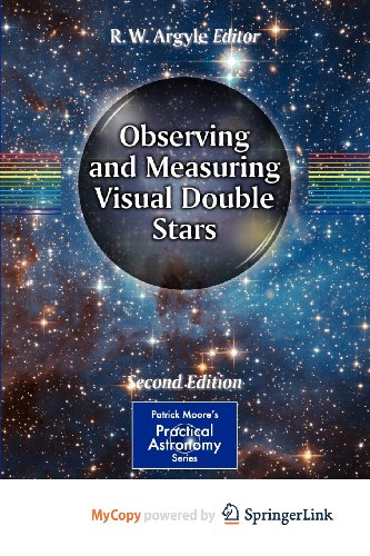 9781461439462: Observing and Measuring Visual Double Stars