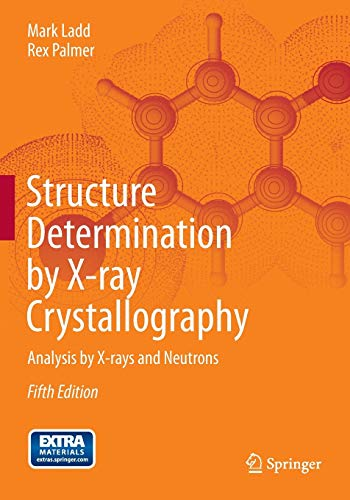 9781461439561: Structure Determination by X-ray Crystallography: Analysis by X-rays and Neutrons