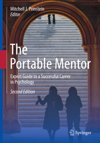 9781461439936: The Portable Mentor: Expert Guide to a Successful Career in Psychology