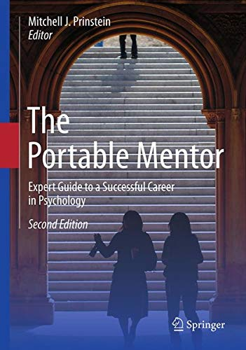 9781461439943: The Portable Mentor: Expert Guide to a Successful Career in Psychology