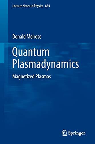 9781461440444: Quantum Plasmadynamics: Magnetized Plasmas (Lecture Notes in Physics)