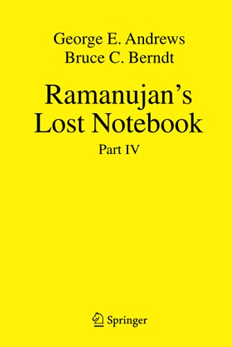 9781461440802: Ramanujan's Lost Notebook: Part IV