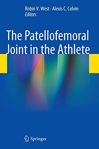 9781461441564: The Patellofemoral Joint in the Athlete