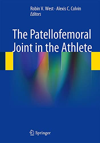 9781461441571: The Patellofemoral Joint in the Athlete