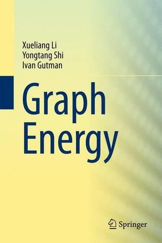 9781461442202: Graph Energy