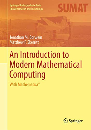 9781461442523: An Introduction to Modern Mathematical Computing: With Mathematica® (Springer Undergraduate Texts in Mathematics and Technology)