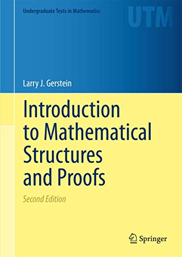 9781461442646: Introduction to Mathematical Structures and Proofs (Undergraduate Texts in Mathematics)