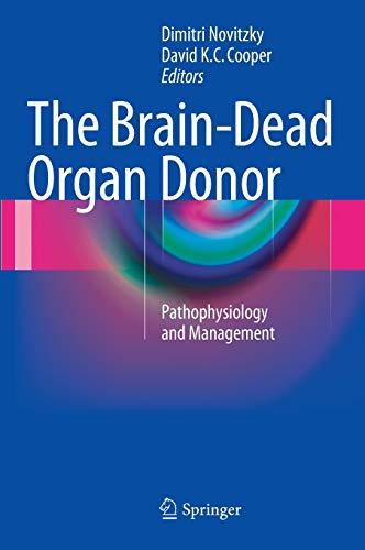 The Brain-Dead Organ Donor: David K. C. Cooper