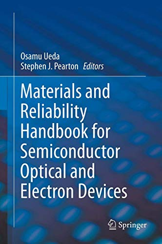 9781461443360: Materials and Reliability Handbook for Semiconductor Optical and Electron Devices