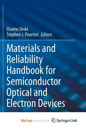 9781461443384: Materials and Reliability Handbook for Semiconductor Optical and Electron Devices