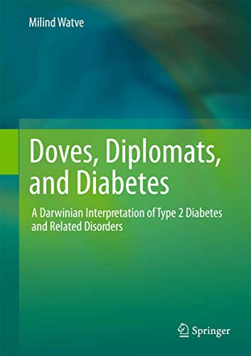 Doves, Diplomats, and Diabetes: Milind Watve