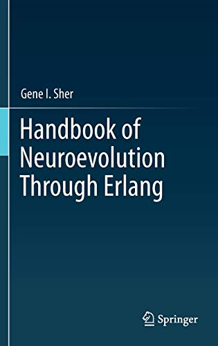 9781461444626: Handbook of Neuroevolution Through Erlang