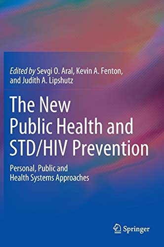 9781461445258: The New Public Health and STD/HIV Prevention: Personal, Public and Health Systems Approaches